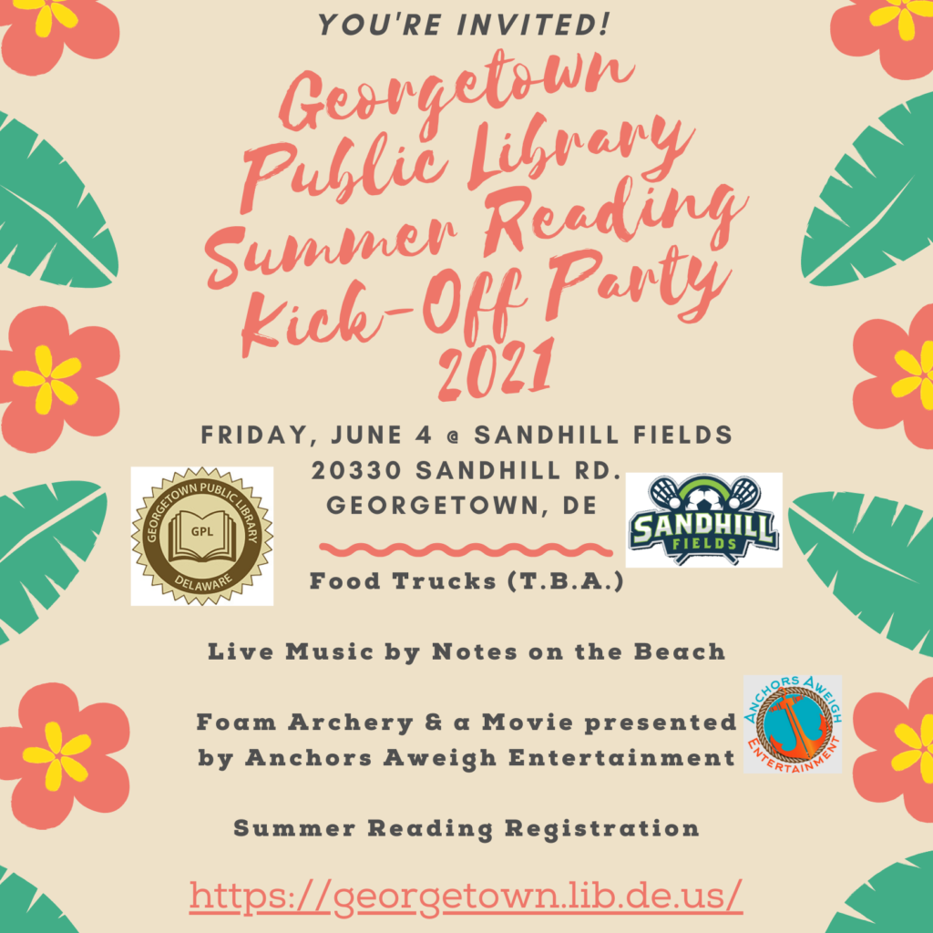 Georgetown Delaware Public Library Summer Reading Kick-Off Party for 2021